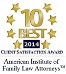 10 Best 2014 | Clients Satisfaction Award | American Institute of Family Law Attorneys